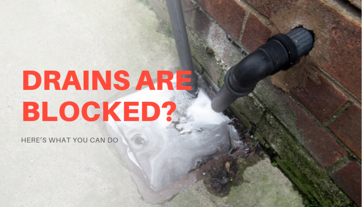 Drains Are Blocked?
