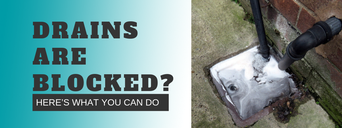 Drains Are Blocked? Here's What You Can Do